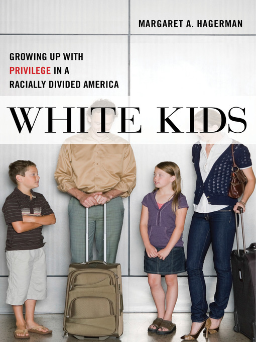Title details for White Kids by Margaret A. Hagerman - Available