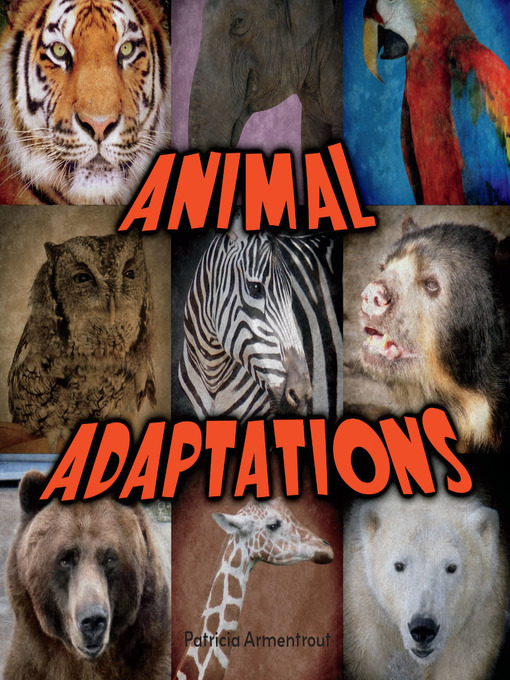 Title details for Animal Adaptations by Patricia Armentrout - Available