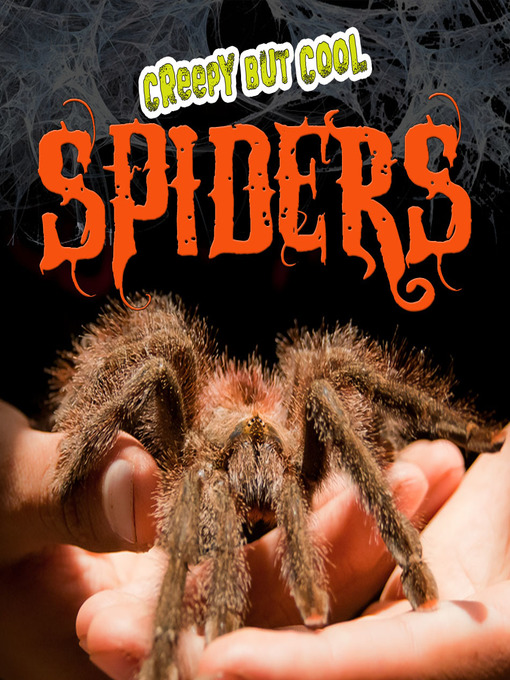Title details for Creepy But Cool Spiders by Julie K. Lundgren - Available