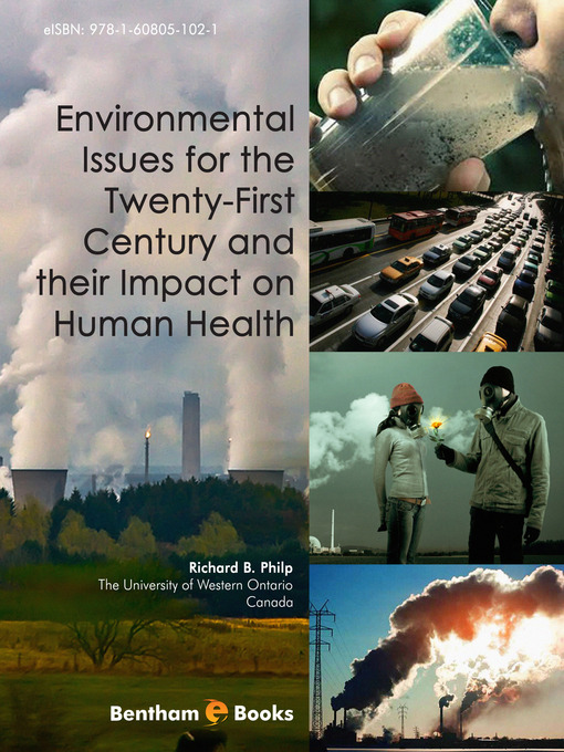 Environmental Issues for the Twenty-First Century and their Impact on Human Health