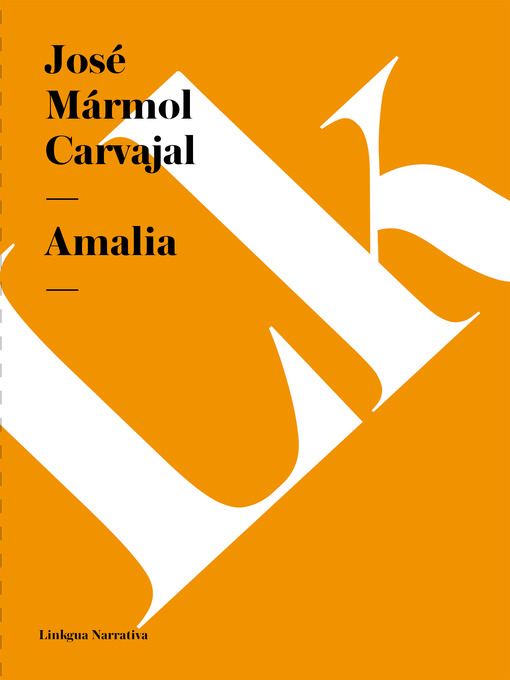 Title details for Amalia by José Mármol Carvajal - Available