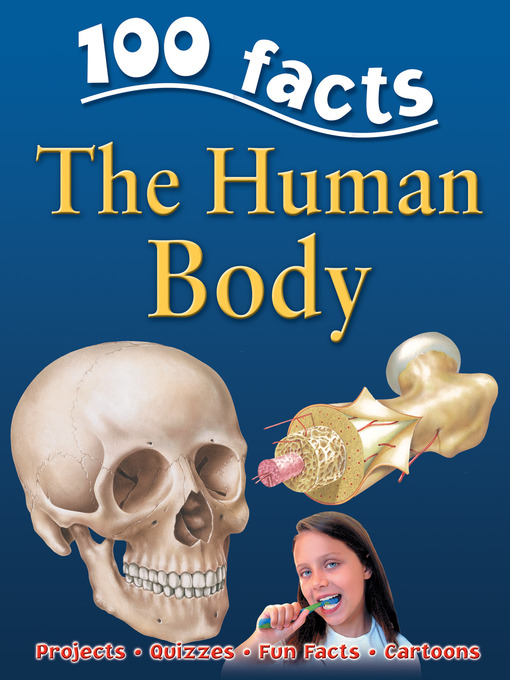 Title details for 100 Facts Human Body by Belinda Gallagher - Available