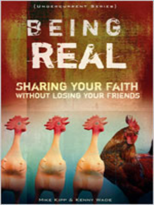 Title details for Being Real by Mike Kipp - Available