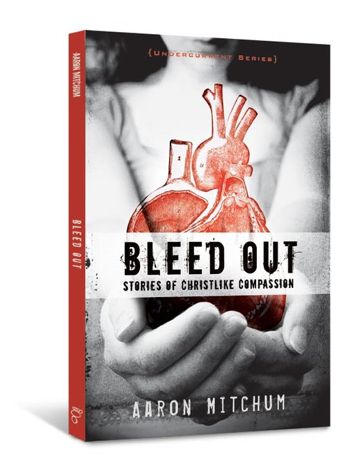 Title details for Bleed Out by Aaron Mitchum - Available