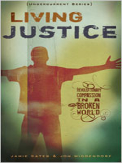 Title details for Living Justice by Jon Middendorf - Available