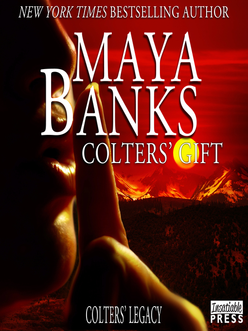 Title details for Colters' Gift by Maya Banks - Available