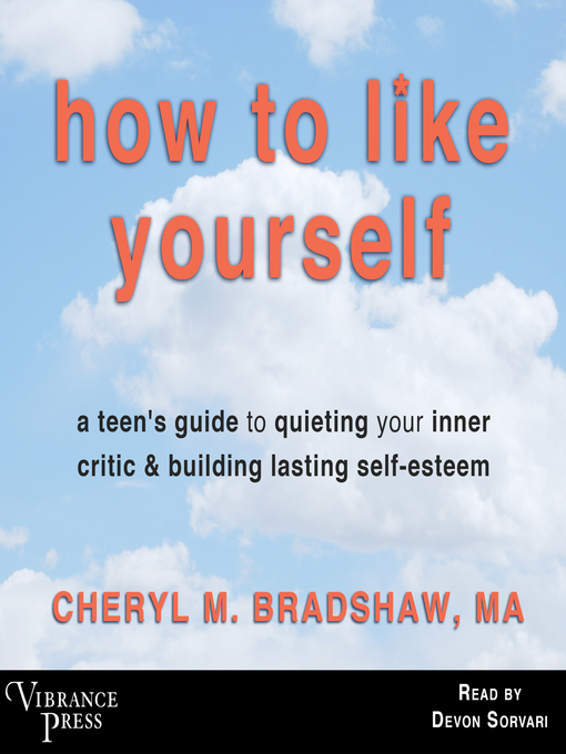 Title details for How to Like Yourself by Cheryl M. Bradshaw - Available