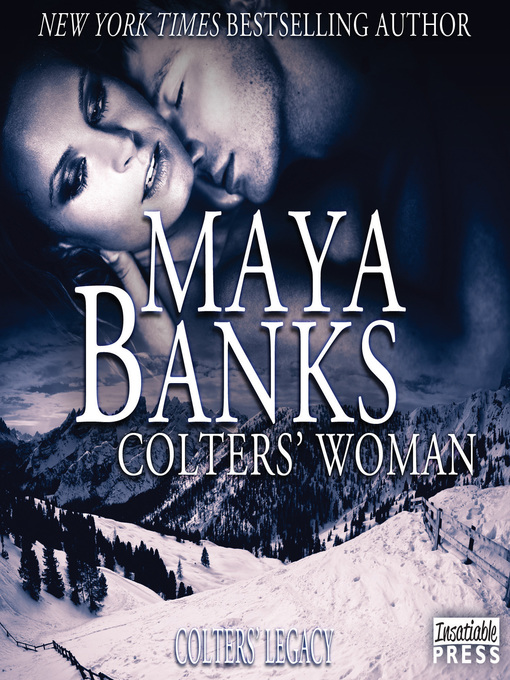 Title details for Colters' Woman by Maya Banks - Available