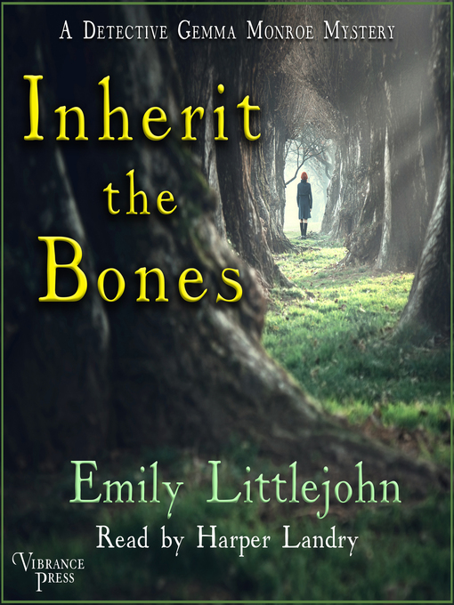 Title details for Inherit the Bones by Emily Littlejohn - Wait list