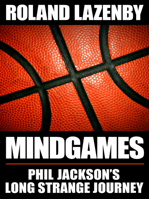 Title details for Mind Games by Roland Lazenby - Available