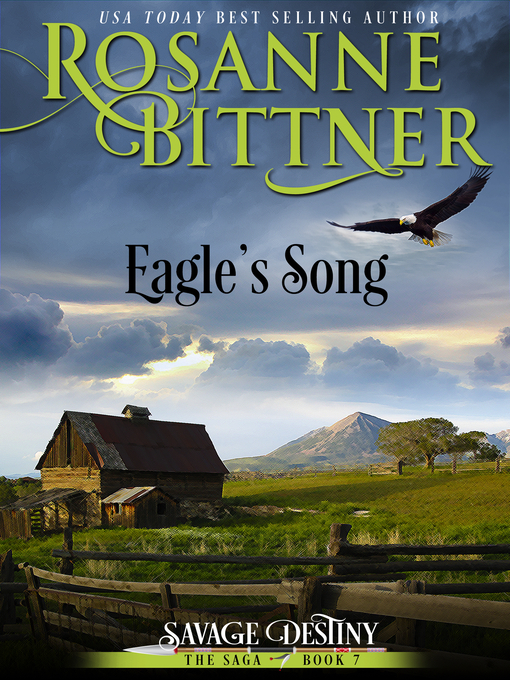 Title details for Eagle's Song by Rosanne Bittner - Available