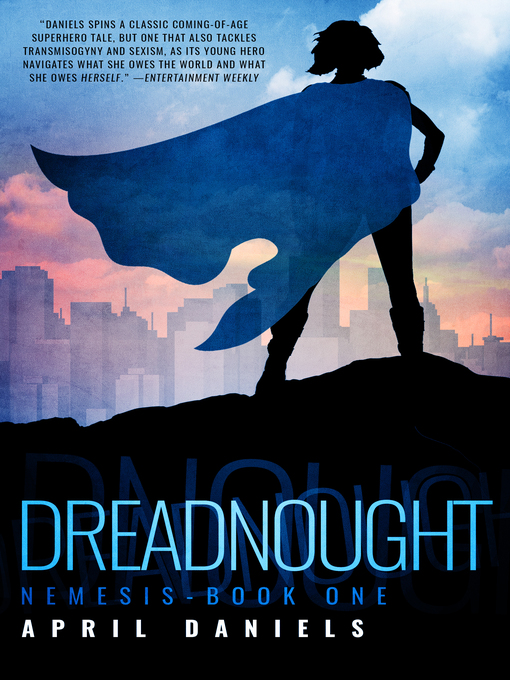 Title details for Dreadnought by April Daniels - Available
