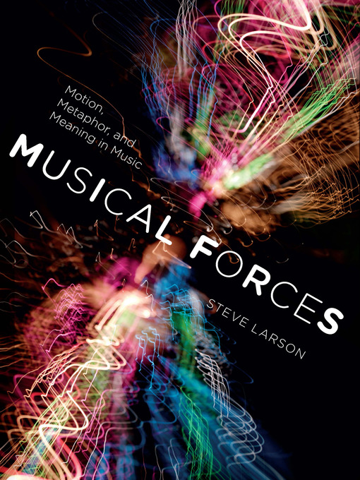 Title details for Musical Forces by Steve Larson - Available