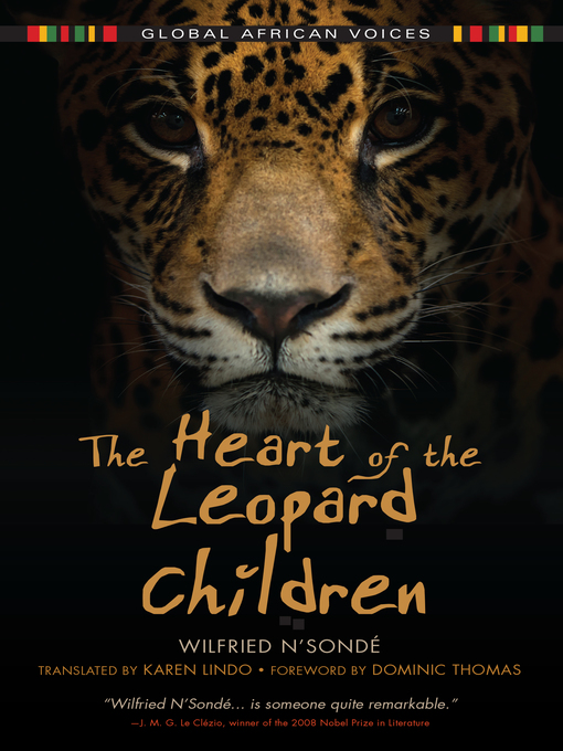 Title details for The Heart of the Leopard Children by Wilfried N'Sondé - Available