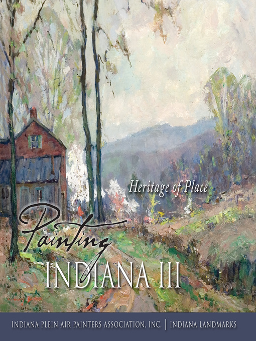 Title details for Painting Indiana III by Indiana Plein Air Painters Association, Inc. - Wait list