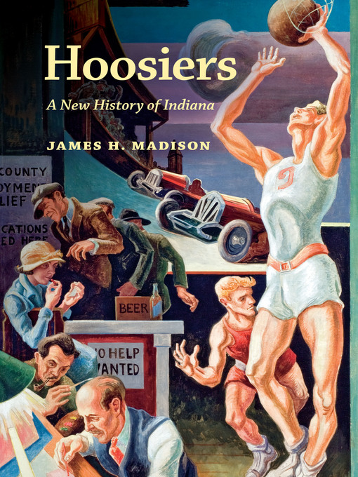 Title details for Hoosiers by Madison, James H. - Wait list