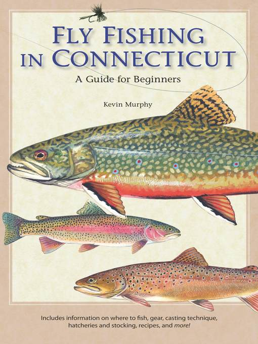 Title details for Fly Fishing in Connecticut by Kevin Murphy - Wait list