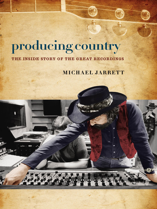 Title details for Producing Country by Michael Jarrett - Available