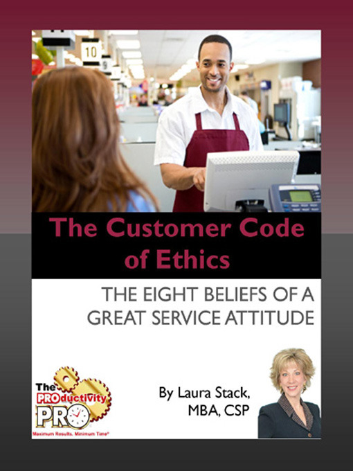 Title details for The Customer Code of Ethics by Laura Stack - Available