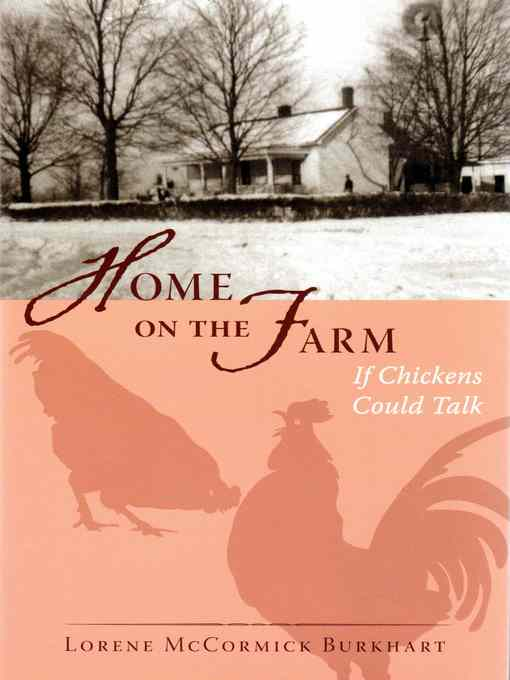 Title details for Home on the Farm by Lorene McCormick Burkhart - Wait list