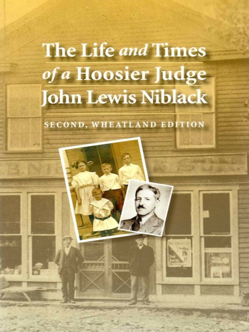 Title details for The Life and Times of a Hoosier Judge by John Lewis Niblack - Available