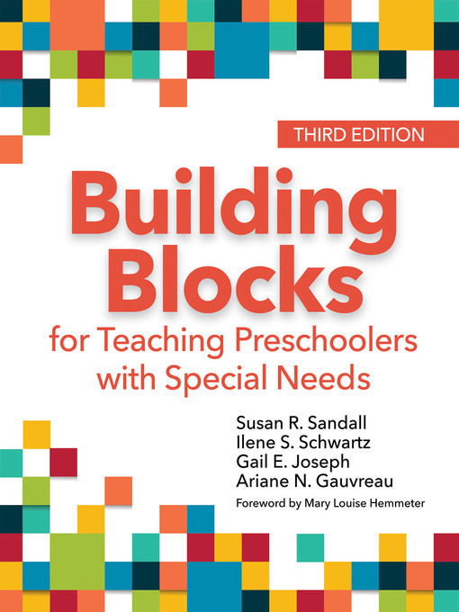 Title details for Building Blocks for Teaching Preschoolers with Special Needs by Susan R. Sandall - Available