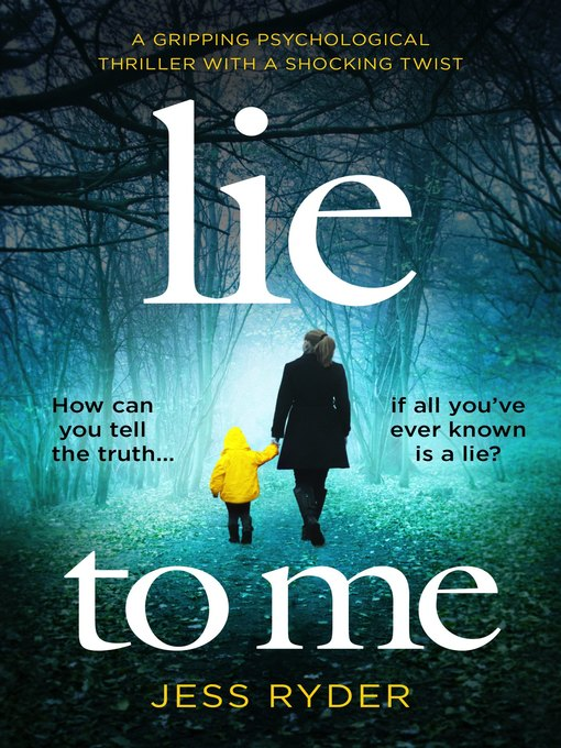 Title details for Lie to Me by Jess Ryder - Available
