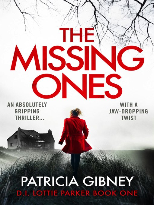 Title details for The Missing Ones by Patricia Gibney - Wait list