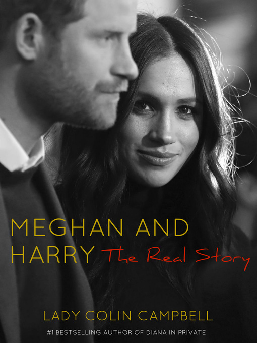 Title details for Meghan and Harry by Lady Colin Campbell - Wait list