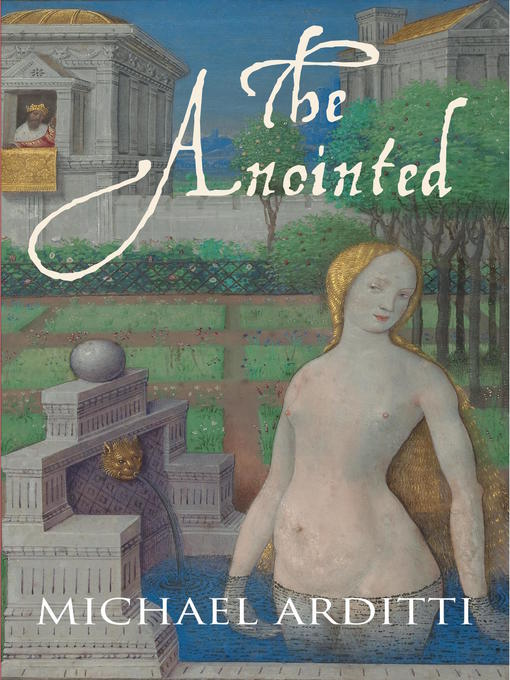 Title details for The Anointed by Michael Arditti - Available