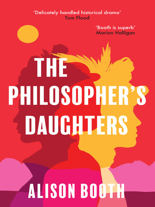 Title details for The Philosopher's Daughters by Alison Booth - Available
