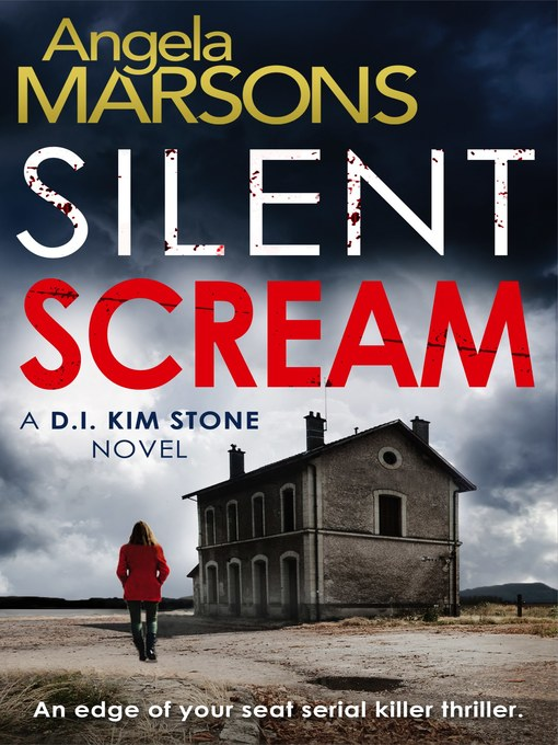 Title details for Silent Scream by Angela Marsons - Available