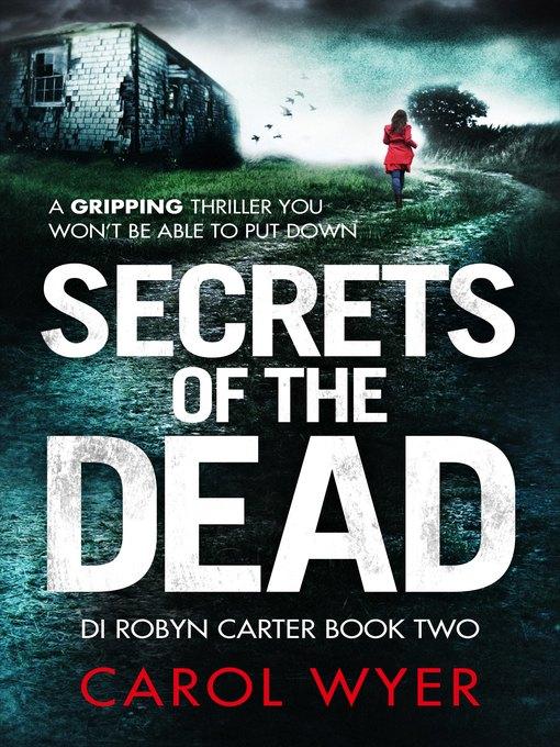 Title details for Secrets of the Dead by Carol Wyer - Wait list