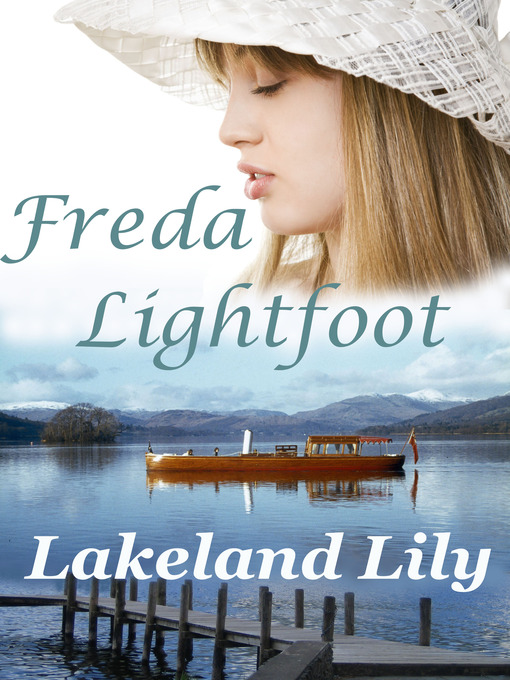 Title details for Lakeland Lily by Freda Lightfoot - Available