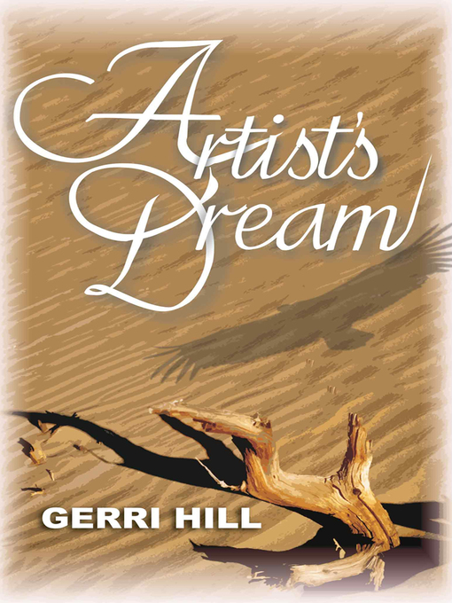 Title details for Artist's Dream by Gerri Hill - Available