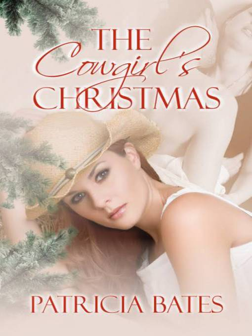 Title details for The Cowgirl's Christmas by Patricia Bates - Wait list