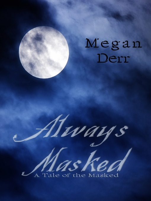 Title details for Always Masked by Megan Derr - Available