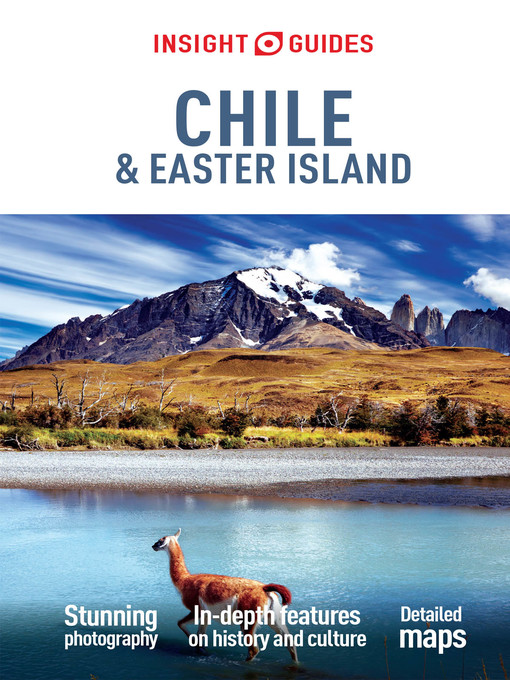 Title details for Insight Guides: Chile & Easter Island by Insight Guides - Available