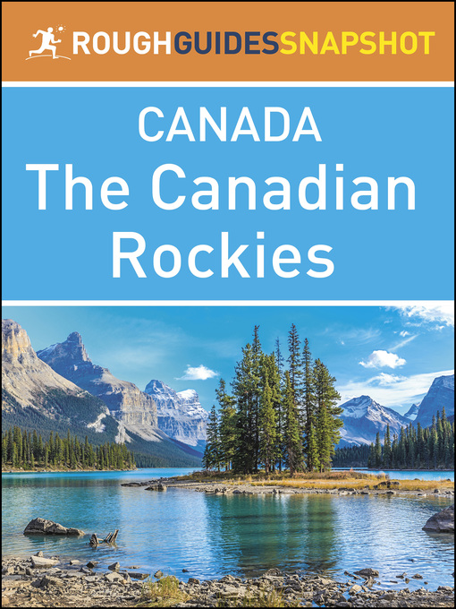 Title details for Canada - The Canadian Rockies by Rough Guides - Available