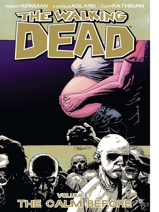 Title details for The Walking Dead, Volume 7 by Robert Kirkman - Available