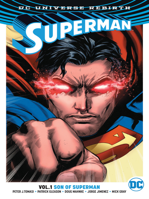 Title details for Superman, Volume 1: Son of Superman by Peter J. Tomasi - Available