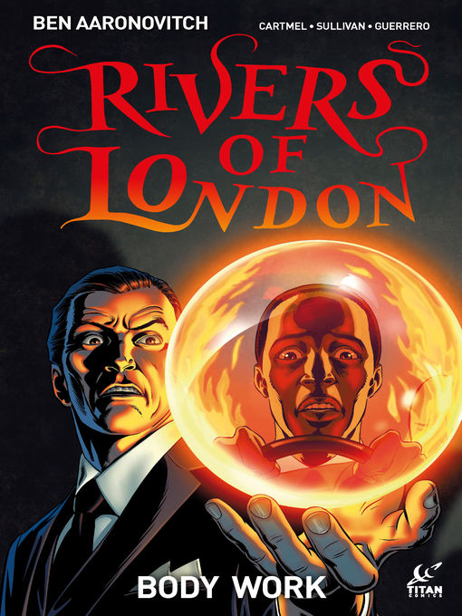 Title details for Rivers of London: Body Work, Issue 4 by Ben Aaronovitch - Available