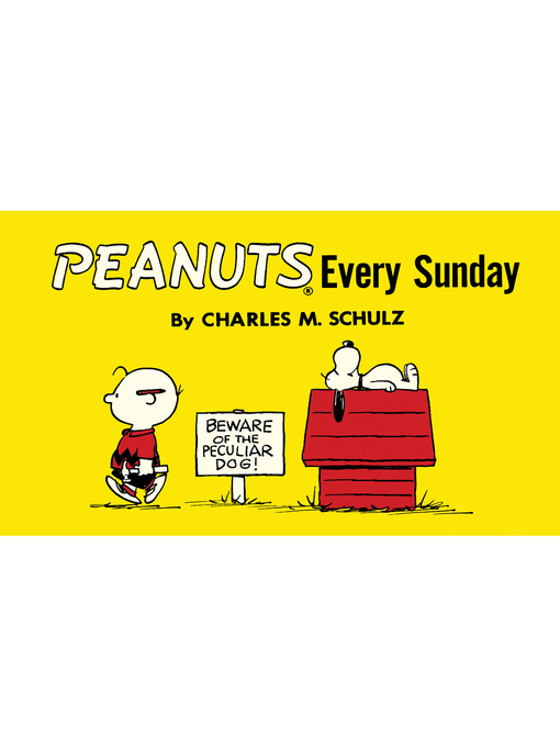 Title details for Peanuts Every Sunday, Volume10 by Charles M. Schulz - Wait list