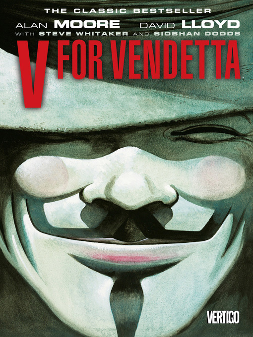 Title details for V for Vendetta by Alan Moore - Wait list