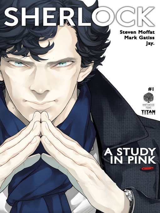Title details for Sherlock: A Study In Pink, Issue 1 by Steven Moffat - Wait list
