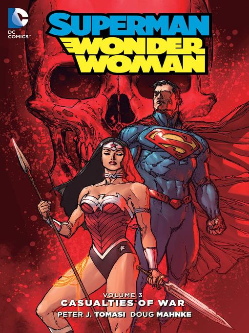 Title details for Superman/Wonder Woman, Volume 3 by Warren Ellis - Wait list