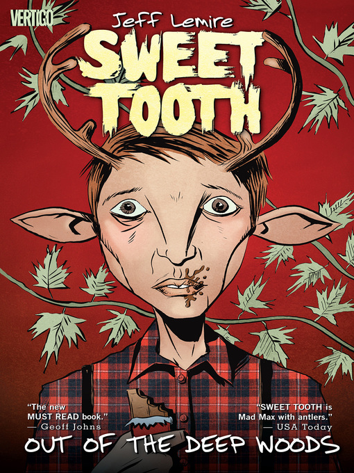 Title details for Sweet Tooth (2009), Volume 1 by Jeff Lemire - Available