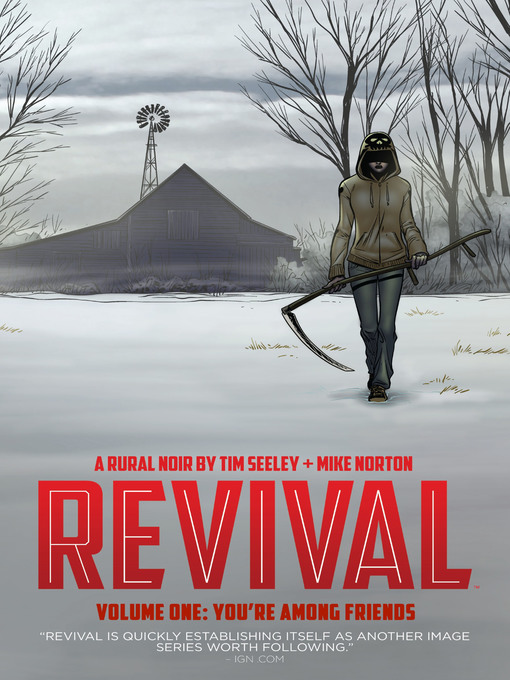Title details for Revival (2012), Volume 1 by Tim Seeley - Available