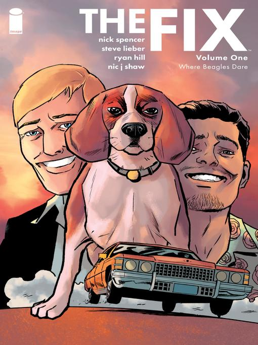 Title details for The Fix, Volume 1 by Nick Spencer - Available