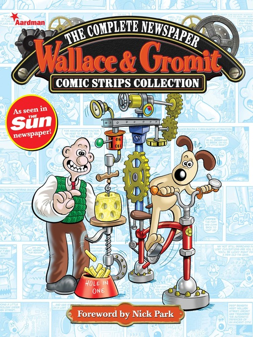 Title details for Wallace & Gromit: The Complete Newspaper Strips Collection, Volume 1 by Ricky Chandler - Available